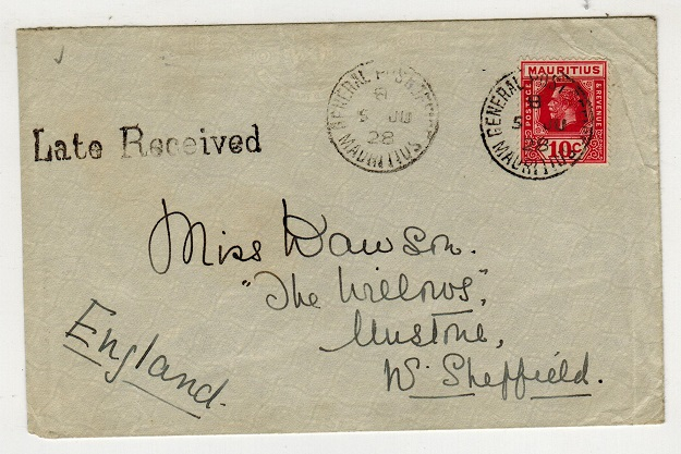 MAURITIUS - 1928 10c rate cover to UK with scarce LATE RECEIVED handstamp.