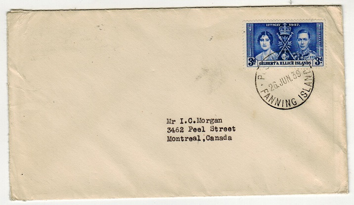 GILBERT AND ELLICE IS - 1939 3d rate cover to Canada used at FANNING ISLAND.