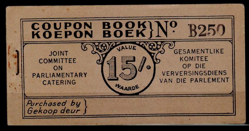 SOUTH AFRICA - 1920 (circa) 15/- COUPON BOOKLET for Parliamentary Catering. Very scarce.