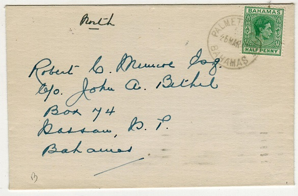 BAHAMAS - 1947 1/2d rate local cover used at PALMETTO POINT.