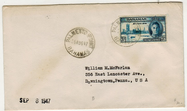 BAHAMAS - 1947 3d rate cover to USA used at PALMETTO POINT.