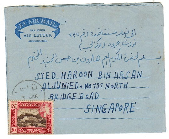 ADEN - 1962 FORMULA air letter use to Singapore from TARIN.