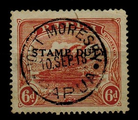 PAPUA - 1911 6d orange grown (SG 89) overprinted STAMP DUTY and cto
