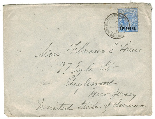 BRITISH LEVANT - 1911 1p rate cover to USA used at SALONICA.