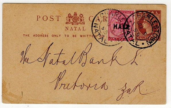 NATAL - 1885 1/2d brown PSC addressed to Pretoria with HALF on 1d surcharge adhesive added.
