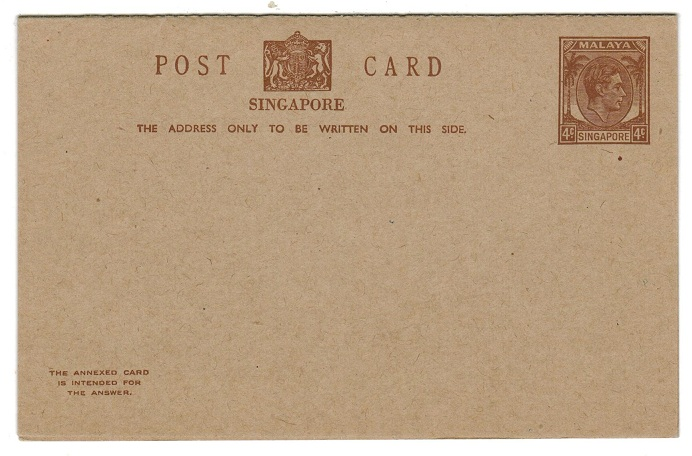 SINGAPORE - 1949 4c+4c brown PSRC unused.  H&G 2.