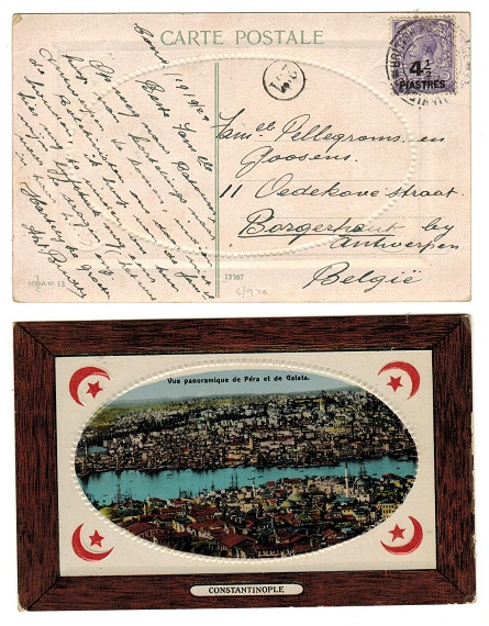 BRITISH LEVANT - 1922 4 1/2p rate postcard use to Belgium used at CONSTANTINOPLE.