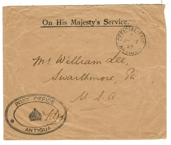 ANTIGUA - 1927 OHMS envelope to USA cancelled OFFICIAL PAID/ANTIGUA.