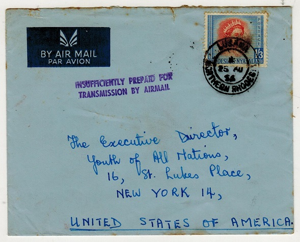 RHODESIA AND NYASALAND - 1956 underpaid cover to USA from LUSAKA with INSUFFICIENT handstamp.