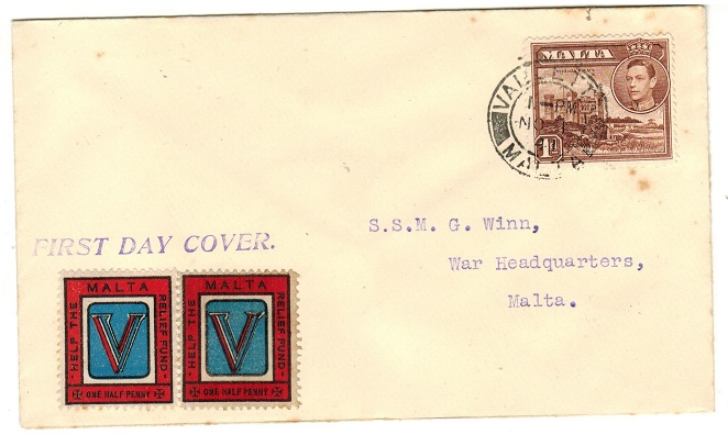 MALTA - 1941 1d rate local FDC with 1/2d/MALTA/HELP THE RELIEF FUND label pair applied.