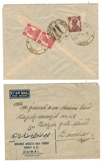 DUBAI - 1947 (MAR.31) 2 1/2a ratecover to Bombay bearing Indian tied by DUBAI/PERSIAN GULF cds.