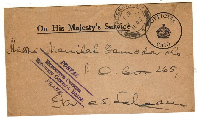 TANGANYIKA - 1943 OHMS local pre-paid cover with POSTAL EXECUTIVE OFFICER FRANK h/s.