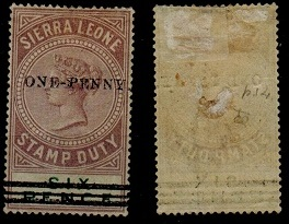 SIERRA LEONE - 1894 ONE PENNY surcharge on 6d STAMP DUTY adhesive mint. Uncatalogued.