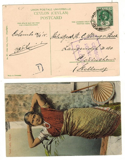 CEYLON - 1915 3c rate censored postcard to Holland used at COLOMBO.