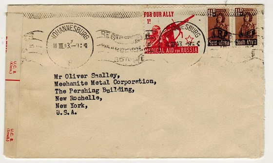 SOUTH AFRICA - 1943 FOR OUR ALLEY MEDICAL AID FOR RUSSIA labelled 3d rate censor cover to USA.