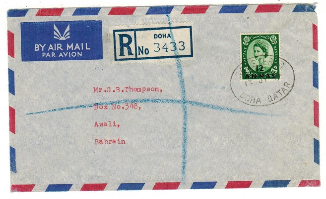 BR.P.O.IN EA (Qatar) - 1957 12a rate registered cover to Bahrain used at DOHA.