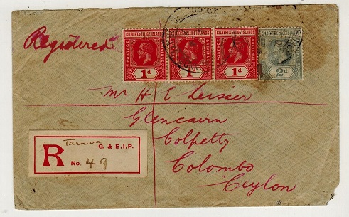 GILBERT AND ELLICE IS - 1917 5d rate registered cover to Ceylon used at TARAWA.