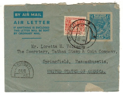 BURMA - 1947 6a blue uprated air letter to USA with scarce TAUNGGYI/DUE/AS tax mark. H&G 2.