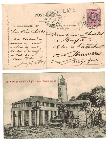 SIERRA LEONE - 1907 1d rate postcard use to Belgium with LATE handstamp applied.