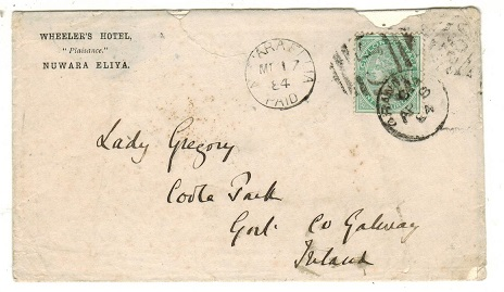 CEYLON - 1884 24c rate cover to Ireland cancelled NUWARA ELLIA/PAID.