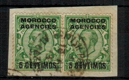 MOROCCO AGENCIES - 1912 5c on 1/2d pair tied to piece by rare BPO/ALCAZAR cds.