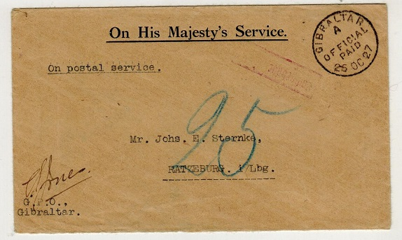 GIBRALTAR - 1927 OHMS cover to Germany struck GIBRALTAR/OFFICIAL PAID.