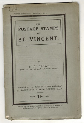 ST.VINCENT - The Postage Stamps of St.Vincent by S.A.Brown.