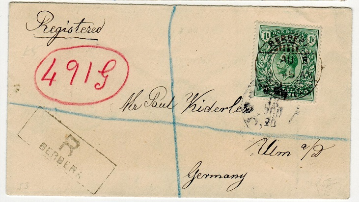 SOMALILAND - 1913 1R rate registered cover to Germany used at BERBERA.
