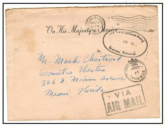 BAHAMAS - 1951 use of stampless OHMS cover to USA struck PAID/AT/BAHAMAS h/s in black.