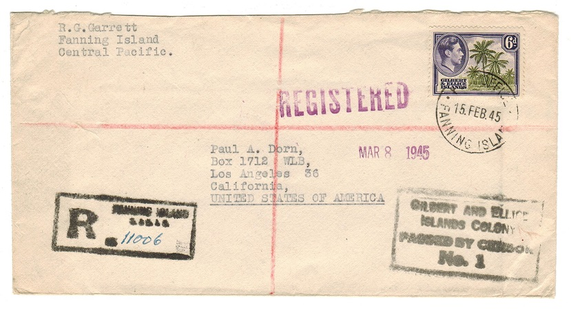GILBERT AND ELLICE IS - 1945 6d rate PASSED BY CENSOR/No.1 cover to USA used at FANNING ISLAND.