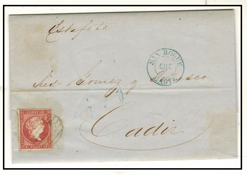 GIBRALTAR - 1857 (Spanish Stamp Period) 4c rate entire to Cadiz from San Roque by overland mail.