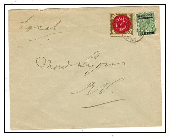 MOROCCO AGENCIES - 1916 1/2d unsealed local rate cover with 1/2d WAR DISABLED label tied at TANGIER.