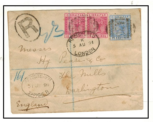 MOROCCO AGENCIES - 1891 45c rate registered cover to UK with Gibraltar adhesives used at TANGIER.