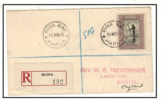 PAPUA - 1933 9d registered rate cover to UK used at BUNA BAY.