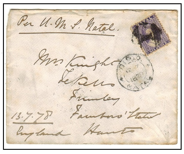 NATAL - 1878 6d rate cover to UK used at GPO/NATAL.