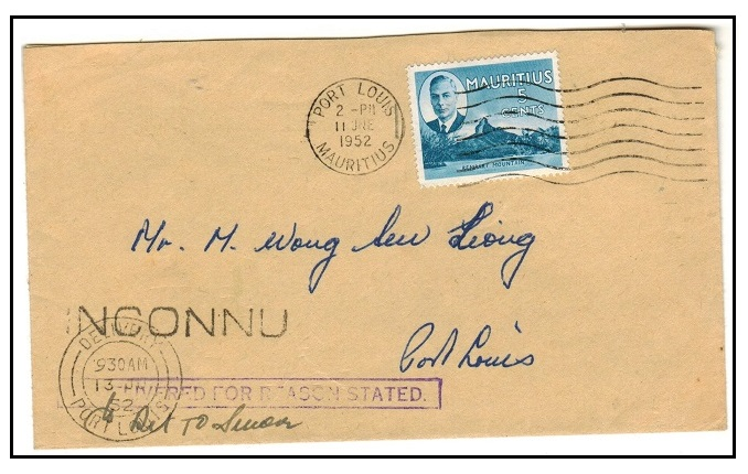MAURITIUS - 1952 local UNDELIVERED FOR REASON STATED cover with scarce INCONNU strike.