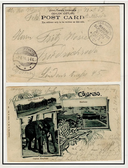 CEYLON - 1901 KAIS DEUTSCHE MARINE SCHIFFSPOST/No.29 maritime postcard use to Germany from Colombo.