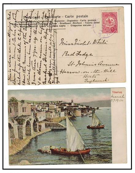 PALESTINE - 1911 postcard use to UK with Turkish 20pa used at TIBERIAS.