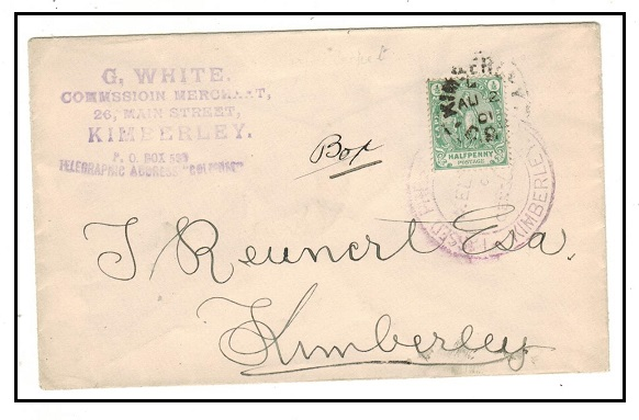 CAPE OF GOOD HOPE - 1901 1/2d rate local censored Boer War cover used at KIMBERLEY.