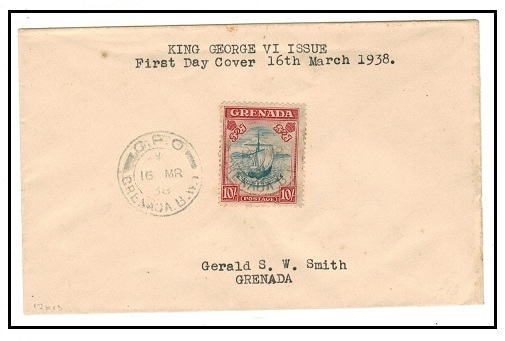 GRENADA - 1938 10/- (SG 163) on first day local cover.