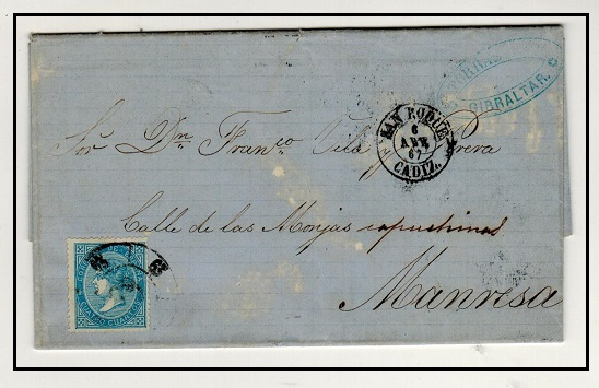GIBRALTAR - 1867 4c Spanish adhesive used on entire to Manresa from SAN ROQUE (Gibraltar).
