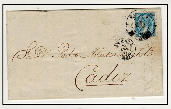 GIBRALTAR - 1867 4c Spanish adhesive used on entire to Cadiz used at SAN ROQUE (Gibraltar).