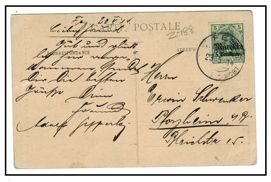 MOROCCO AGENCIES - 1914 5c on 5 pfg postcard use to Germany used at FES/MAROKKO.