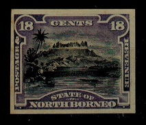 NORTH BORNEO - 1894 18c IMPERFORATE PLATE PROOF.