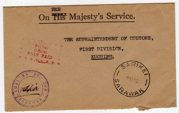 SARAWAK - 1952 local stampless cover with red SARIKEI/OFFICIAL/POST PAID h/s.
