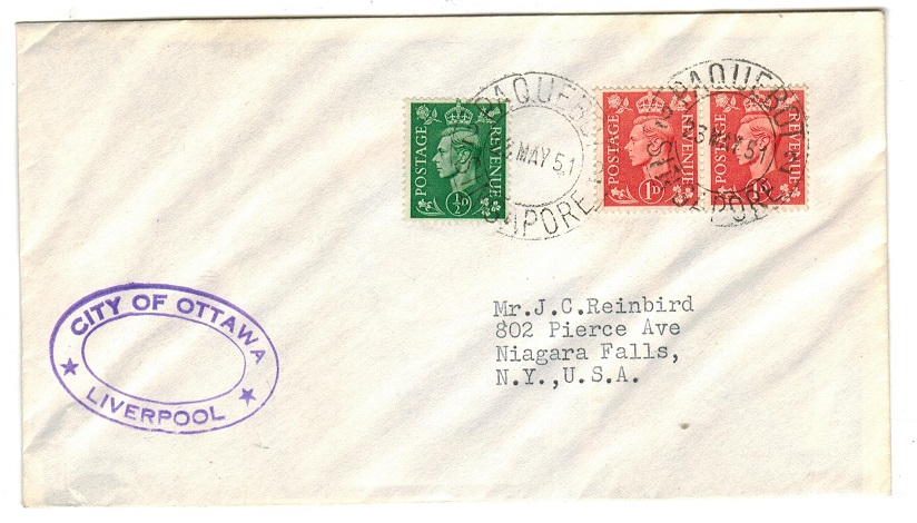 SINGAPORE - 1951 CITY OF OTTAWA maritime PAQUEBOT/SINGAPORE cover to USA.