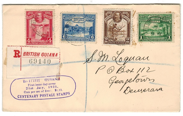 BRITISH GUIANA - 1931 CENTENARY registered local first day cover.