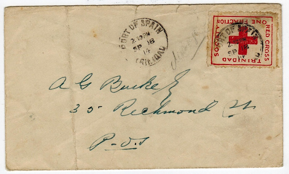 TRINIDAD AND TOBAGO - 1914 RED CROSS cover used locally. Officially sanctioned for one day only.