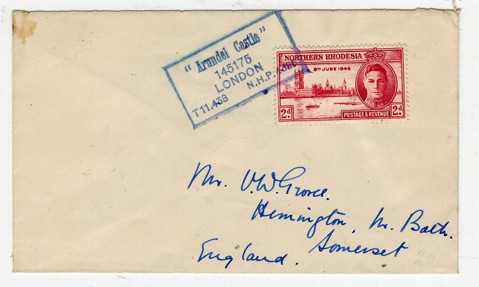 NORTHERN RHODESIA - 1946 (circa) maritime cover used on the ARUNDEL CASTLE.