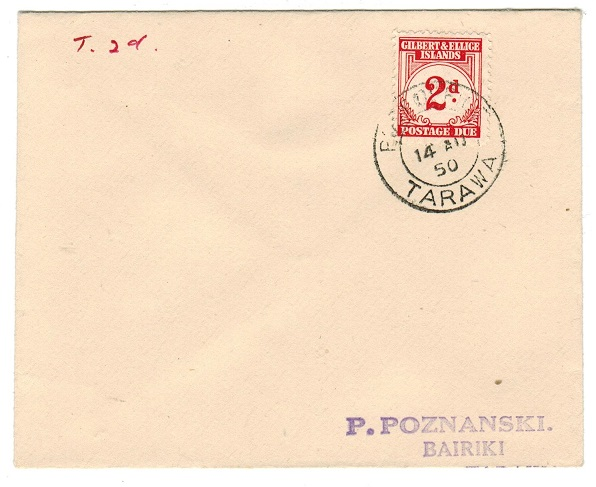 GILBERT AND ELLICE IS - 1950 local cover with 2d postage due applied at TARAWA.